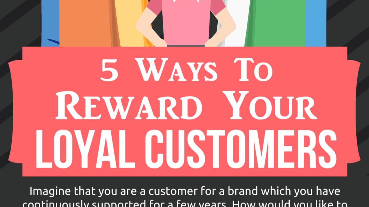 5-Ways-To-Reward-Your-Loyal-Customers_tw
