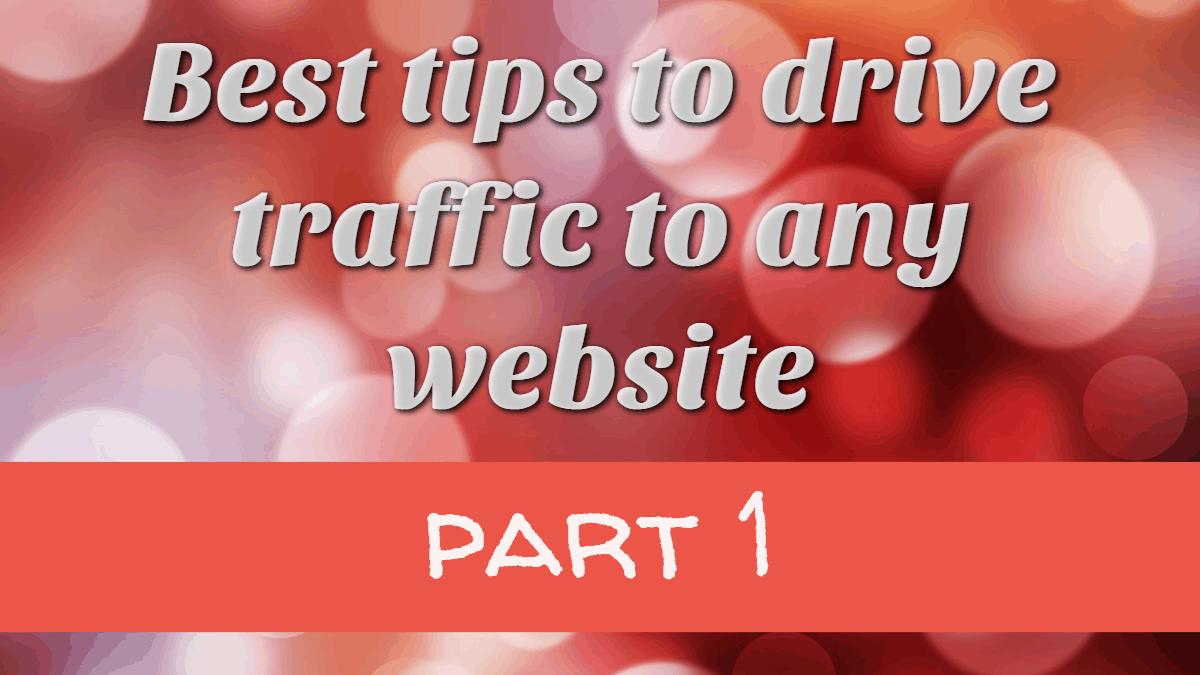Best tips to drive traffic to any website1_tw