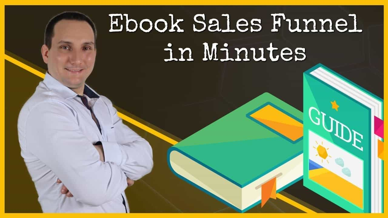 How to Build an EBook Sales Funnel in Minutes Ebook Giveaway Funnel